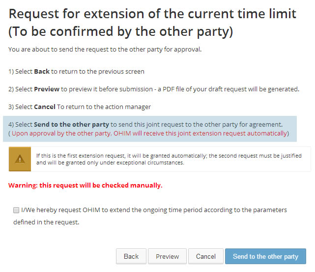 Request for extension of the current time limit (to be confirmed by the other party)