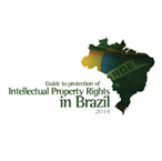 Guide to protection of Intellectual Property Rights in Brazil